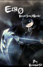 Echø (ReaperSans X Reader)  by RachelNoTell