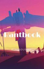 La Fangirl Hystérique Contre-Attaque ~ Rantbook 3 by RoroSousuke
