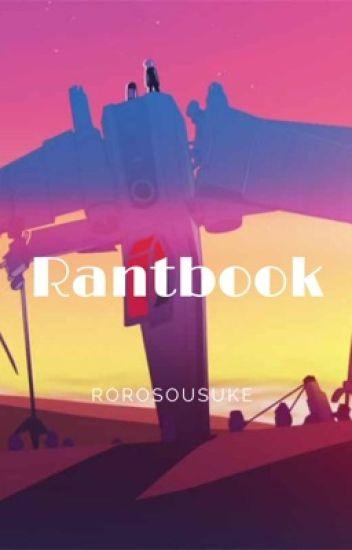 La Fangirl Hystérique Contre-Attaque ~ Rantbook 3
