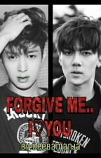 FORGIVE ME..I ❤ YOU (Layhun/EXO) by deebamanja