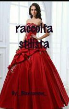 Raccolta Stilista  by _Biancaneve_