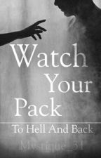 Watch Your Pack (Pausiert) by Mystique_31