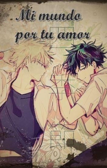 Mi mundo por tu amor