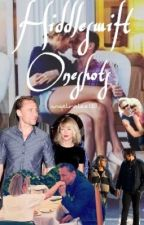 Hiddleswift Oneshots  by angelinelee1313