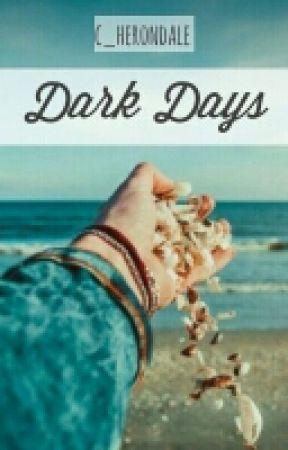 Dark Days by c_herondale