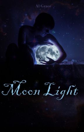 Moon Light [Completed] by swaronian