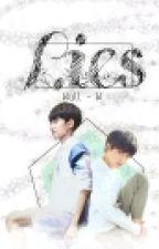 [Khải- Nguyên] [ Thiên - Hoành]  [ShortFic] LIES by GiaiVienHoi