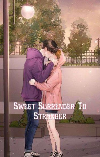 Sweet Surrender To Stranger [Brateleza Series 4]