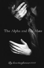 The Alpha And His Mate by love5sosforever11111