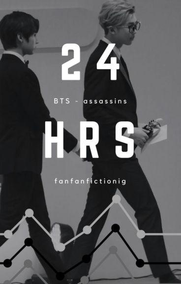 24 HRS [BTS - assassins]