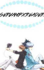 Servamp x Reader  by Errxrs