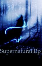 Supernatural Rp by MadisonSmith392