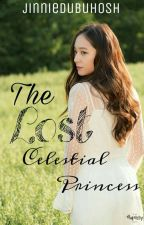 The Lost Celestial Princess | ON-HOLD | Wattys2017 by jinniedubuhosh