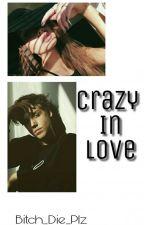 Crazy In Love »Espinosa {Concluída} by Bitch_Die_plz