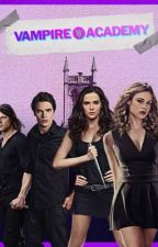 Vampire Academy AU one-shots by GuardianRoseHathaway