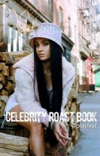 celebrity roast book;  by playlxst