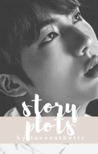 story plots + taeesthetic by taeeesthetic