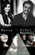 Maviş ~ AlSel 2 by nurbr11