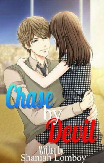 Chase By A Devil(COMPLETED)
