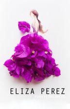 Eliza Perez by forevergoddess