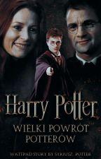 Harry Potter- Wielki Powrót Potterów by Syriusz_Potter