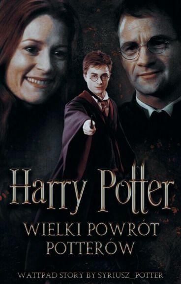 Harry Potter- Wielki Powrót Potterów