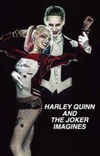 Harley Quinn and The Joker imagines  by teenwolfsense