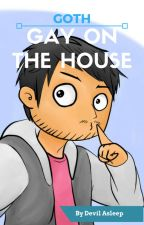 Gay On The House (JaiNico/jaidefinichon) by devilasleep11