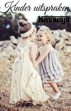 Kinder uitspraken by Novaeya