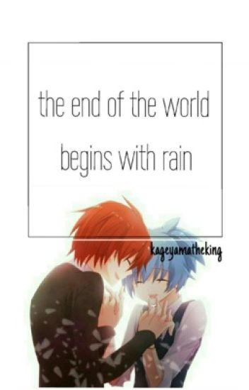 The End of the World Begins with Rain