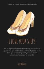 I Love Your Steps  by Yukirin666