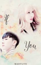 ( Oneshot ) ( Ten-Momo ) ( NCTwice ) If you by yelynahn_lis1206