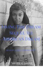 Living The Dream (August Alsina 2) by SierraLeone__