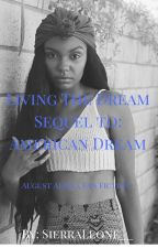 Living The Dream (August Alsina 2) by SierraLeone__