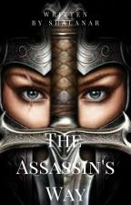 The Assassin's Way by Shalanar
