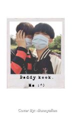 daddy kook » me :^) by enthrallingkook