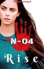 N-04 - Rise by Asuna-senpai