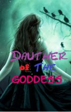 Daughter Of The Goddess by _BellaViolet_