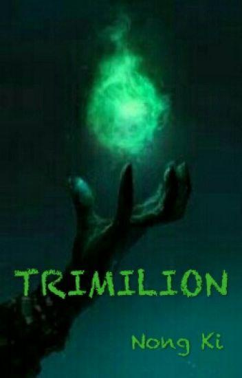 Trimilion