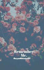 Remember Me.| Book 6a| Stiles Stilinski| Final Season! by MARYAMMOHAMED89
