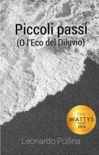 Piccoli passi (o l'Eco del Diluvio)  by Leonardo_Pollina