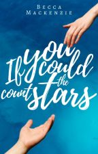 If You Could Count the Stars by BecaMackenzie