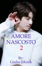 Amore o odio? 2 | BTS Jeon Jungkook by Giulia-JiKook