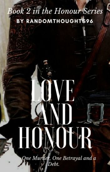 Love and Honour (Book 2)
