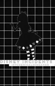 Disney Incidents by -MyChemicalScreamer