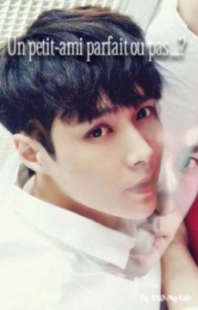 {EXO} Un petit ami parfait ou pas ...? by EXO-My-Life