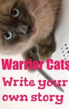 Warrior cats write your own story by littlepinkblossom