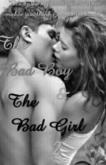 The Bad Girl And The Bad Boy 2(On Hold)