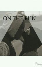 On The Run by pineapplesgur
