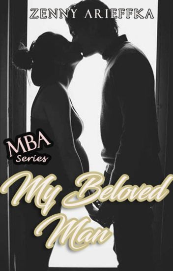 My Beloved Man (MBA Series #2)